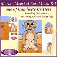 mervin meerkat easel card kit, one of Candice's Critters