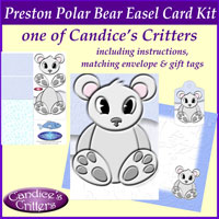 preston polar bear easel card kit, one of Candice's Critters